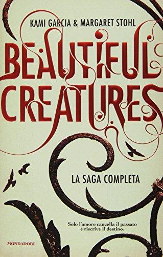 Beautiful creatures: La sedicesima luna-La diciassettesima luna-La diciottesima luna-La diciannovesima luna