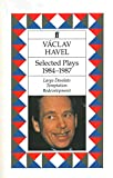 Selected Plays: 1984-1987 (0571172113) by Havel, Vaclav
