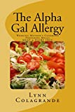 The Alpha Gal Allergy: Working Mothers Cookbook Preparing Meals MEAT & DAIRY FREE