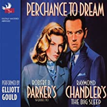 Perchance to Dream | Livre audio Auteur(s) : Robert B. Parker Narrateur(s) : Elliott Gould