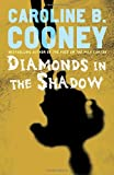 Diamonds in the Shadow (0385732627) by Cooney, Caroline B.
