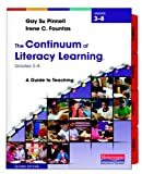 The Continuum of Literacy Learning, Grades 3-8, Second Edition: A Guide to Teaching