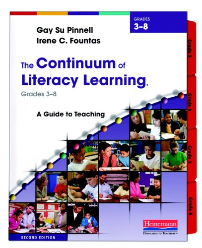 The Continuum of Literacy Learning, Grades 3-8, Second...