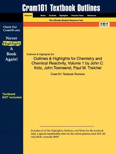 Studyguide for Chemistry and Chemical Reactivity, Volume 1 by John C. Kotz, ISBN 9780495387114