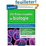 150 fiches visuelles de biologie - Concours AS, AP, Kiné, Psychomotricien, Manipulateur radio: Concours AS, AP...