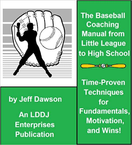 Baseball Manual The Baseball Coaching Manual