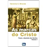 As Marcas do Cristo Vol. I