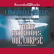 Three Bedrooms, One Corpse: An Aurora Teagarden Mystery, Book 3 | Charlaine Harris
