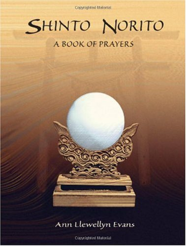 Shinto Norito: A Book of Prayers by Ann Llewellyn Evans (2002-04-17)