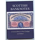 Scottish Banknotes, A Concise History & Their Prices, 2008 Editionby R Dennett