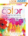 Acrylic Color Explorations: Painting...