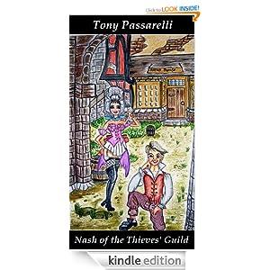 Nash of the Thieves' Guild Tony Passarelli