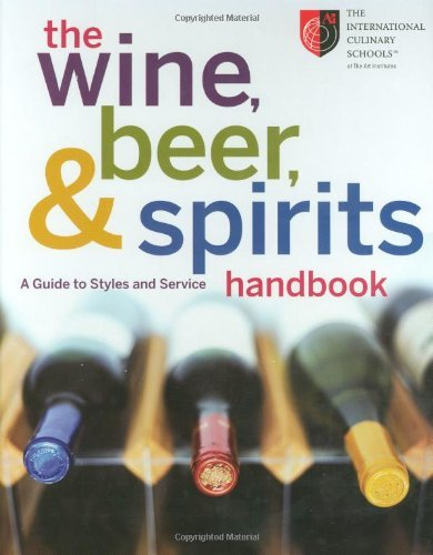 the-wine-beer-and-spirits-handbook-a-guide-to-styles-and-service-by-the-international-culinary-schoo