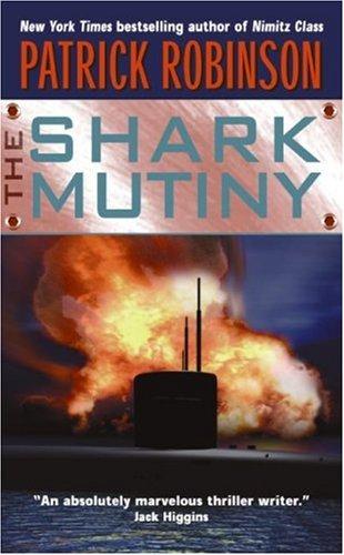 The Shark Mutiny, PATRICK ROBINSON