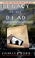 Legacy of the Dead (Inspector Ian Rutledge Mysteries)
