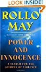 Power and Innocence: A Search For The...