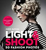 Light & Shoot: 50 Fashion Photos