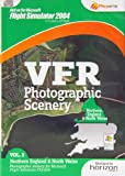 VFR Photographic Scenery - Volume 3 Northern England and North Wales FS2004 (PC DVD)