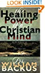 Healing Power Of The Christian Mind,...