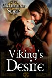 Vikings Desire: Sexy-Romance Novel: A Viking Love Story