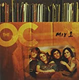 The Music from The O.C.: Mix 1 (Bande Originale du Film)