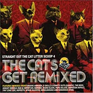Straight Out the Cat Litter Scoop 4 - The Cats Get Remixed