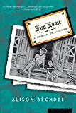 Image of {FUN HOME BY Bechdel, Alison(Author)}Fun Home: A Family Tragicomic[paperback]Mariner Books(Publisher)