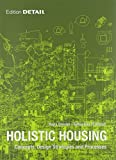 img - for Holistic Housing: Concepts, Design Strategies and Processes (Detail Special) book / textbook / text book