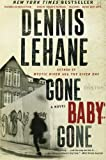 Gone, Baby, Gone: A Novel