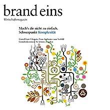 brand eins audio: Komplexität Audiomagazin von  brand eins Gesprochen von: Anna Doubek, Gerhart Hinze