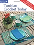 Tunisian Crochet Today: Projects for...