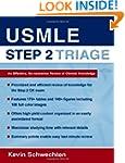 USMLE Step 2 Triage: An Effective No-...