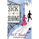 Sick of Shadows (Edwardian Murder Mystery Series, Book 3)by M.C. Beaton
