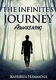 The Infinite's Journey: Awakening