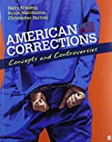 img - for Krisberg: American Corrections + Cullen: The American Prison book / textbook / text book