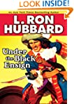 Under the Black  Ensign: A Pirate Adv...
