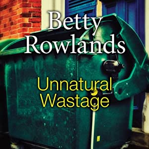 Unnatural Wastage | [Betty Rowlands]