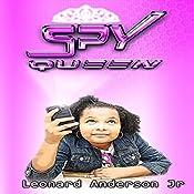 Spy Queen | Leonard Anderson Jr.