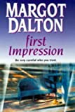 First Impression (1551663341) by Dalton, Margot