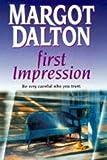 First Impression (1551663341) by Dalton, Margot