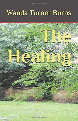 The Healing [Turner Burns, Wanda] (Tapa Blanda)