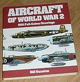 Aircraft of World War 2 (0706412877) by Gunston, Bill