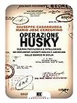Operazione Husky: Guerra psicologica...