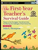img - for By Julia G. Thompson The First-Year Teacher's Survival Guide: Ready-to-Use Strategies, Tools and Activities for Meeting t (3rd Edition) book / textbook / text book