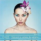 Concerti E Cantate Da Camera
