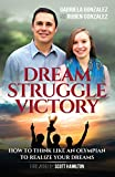 Dream, Struggle, Victory