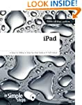 iPad in Simple Steps: Covers all iPad...