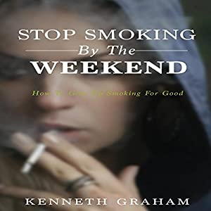 Stop Smoking by the Weekend Audiobook