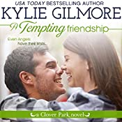 A Tempting Friendship: Clover Park, Book 10 | Kylie Gilmore