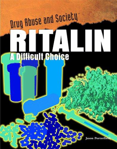 ritalin-a-difficult-choice-drug-abuse-and-society